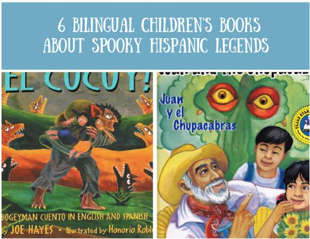 6 bilingual children's books about spooky hispanic legends
