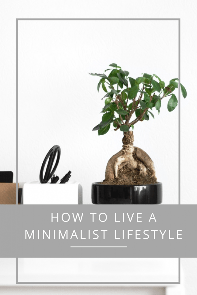 how to live a minimalist lifestyle