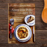 Latino Parenting Book: Arroz Con Pollo And Apple Pie