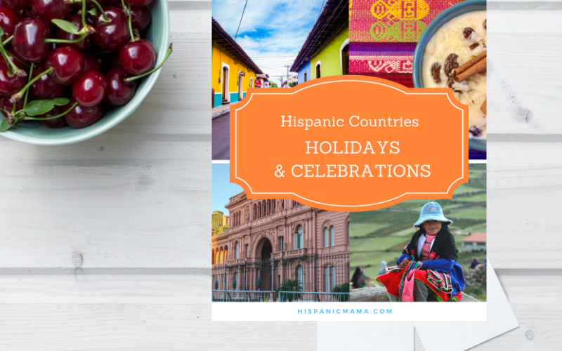 Enjoy A Hispanic Countries Calendar of Celebrations