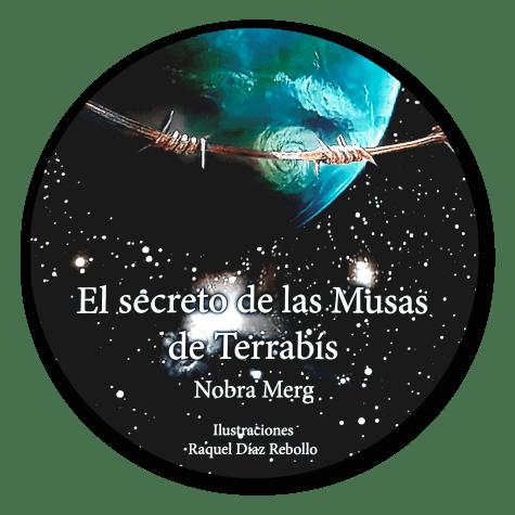 Venta libro online - El secreto de las musas de Terrabís (Nobra Merg)