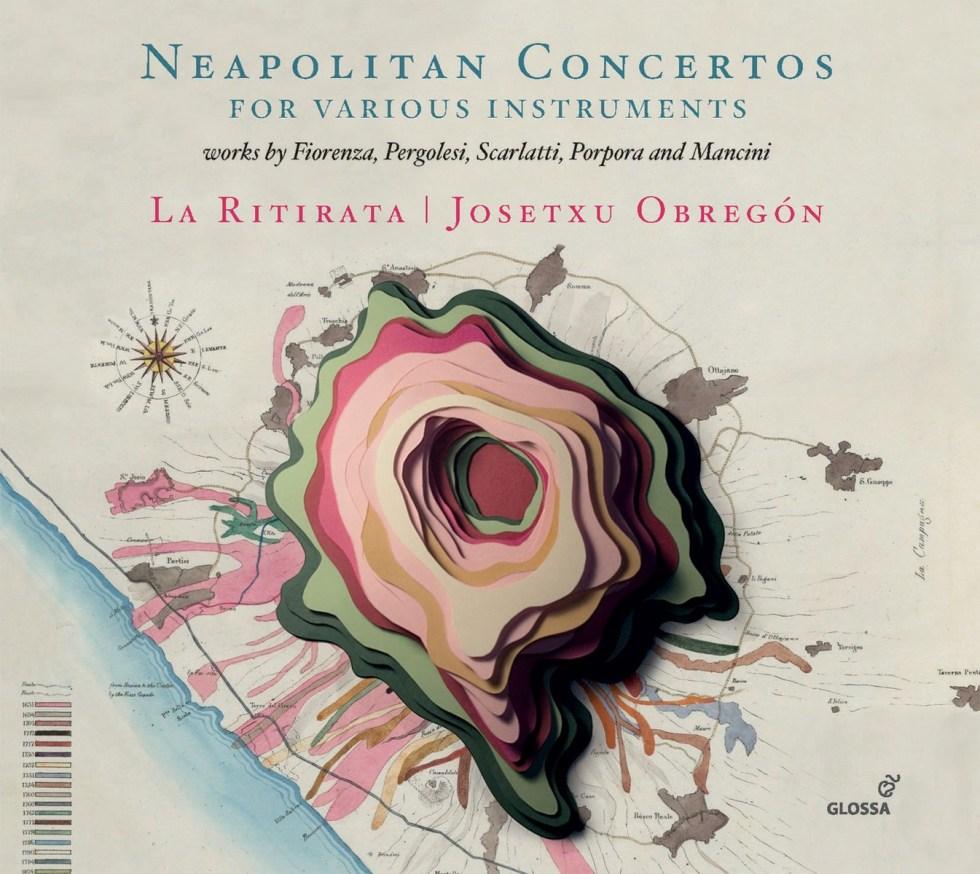La Ritirata - Josetxu Obregon - Conciertos Napolitanos (2018)_