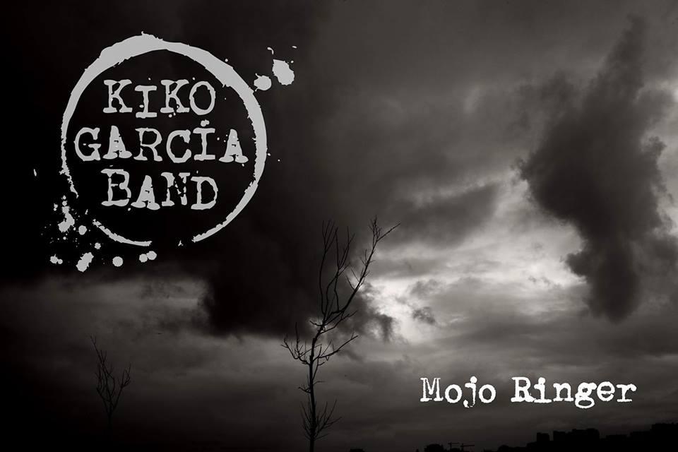 Kiko García Band - Mojo Ringer (2018)