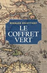 """Couverture du roman """"Le Coffret vert"""" de Bernard Decottigny (Librinova, 2020)"""