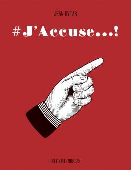 Couverture de l'album #J'accuse de Jean Dytar (Delcourt/Mirages, 2021)