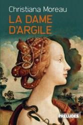 Couverture du roman « La Dame d'argile » de Christiana Moreau (Préludes, 2021)