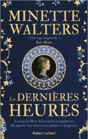 """Couverture du roman """"Les dernières heures"""" de Minette Walters (Robert Laffont, 2019)"""