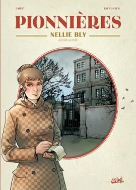 Couverture de la BD consacrée à Nellie Bly dans la série « Pionnières » (éditions Soleil, 2020)