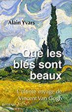 """Couverture du roman """"Que les blés sont beaux"""" d'Alain Yvars (2018)"""