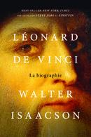 """Couverture du livre """"Léonard de Vinci. : La biographie"""" de Walter Isaacson (2019)"""