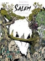 "Couverture de la BD ""Les filles de Salem"" de Thomas Gilbert  (Dargaud, 2018)"