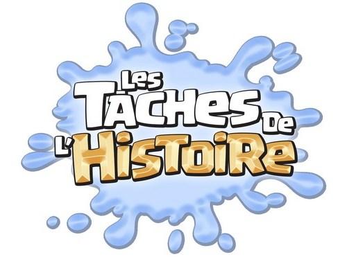 Taches de l'Histoire-Histoire sympa