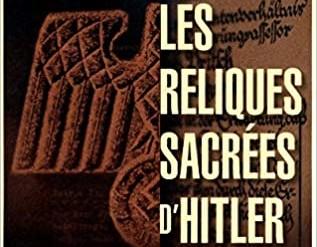 les-reliques-sacrees-d-Hitler-Histoire-Sympa