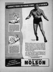 « Gardez-vous en forme pour l'avenir... ». Le lutteur Yvon Robert est mis en vedette dans une publicité de la Brasserie Molson en 1995.