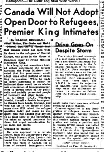 The Globe and Mail, « Canada will not adopt open door to refugees, premier King intimates », 31 janvier 1939, p.1.