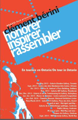 Affiche d'une exposition itinérante ontarienne organisée par Lise B.L. Goulet rendant hommage à l'influence artistique de Clément Bérini