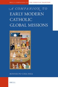 Read more about the article A Companion to the Early Modern Catholic Global Missions