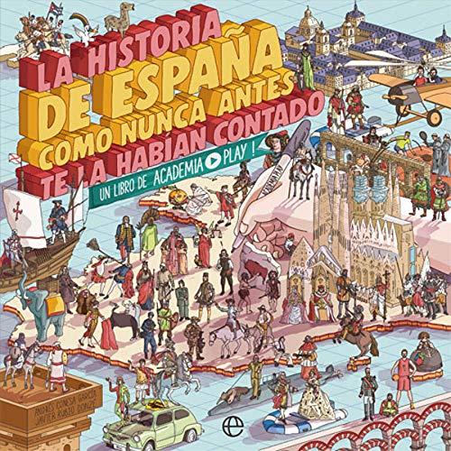 """Portada del libro """"La historia de España como nunca antes te la habian contado"""""""