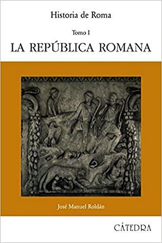 La Republica Romana de Roldán Hervás