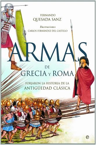 Armas de Grecia y Roma, de Fernando Quesada Sanz