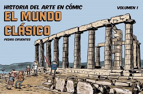 Historia del arte en cómic volumen 1, de Pedro Cifuentes