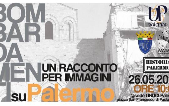 Incontro: Bombardamenti su Palermo – 26 maggio 2018