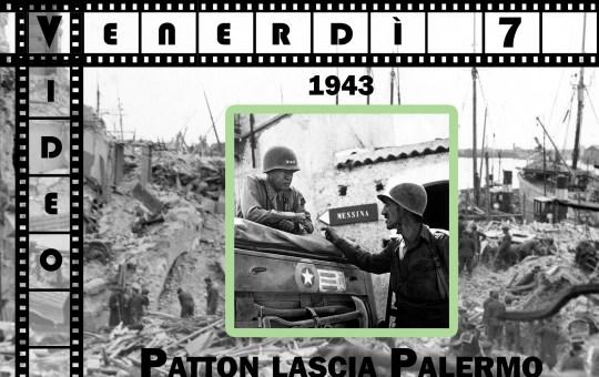 1943: Patton lascia Palermo – video