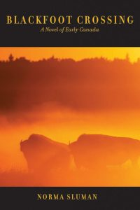 "cover image of the book ""Blackfoot Crossing"" by Norma Sluman"