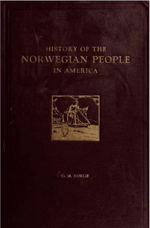 History of the Norwegian People in America - Free eBook