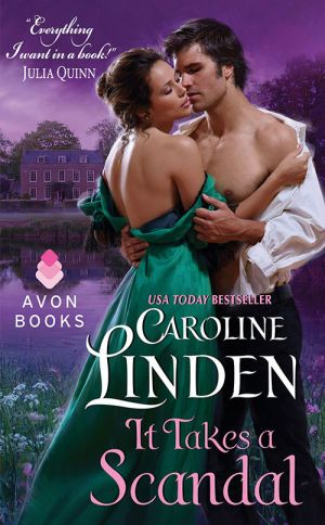 Caroline Linden – It Takes a Scandal