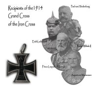 Recipients of the 1914 Grand Cross of the Iron Cross.