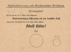 "Voting ballot from 10 April 1938. The ballot text reads ""Do you agree with the reunification of Austria with the German Reich that was enacted on 13 March 1938, and do you vote for the party of our leader Adolf Hitler?"" The large circle is labelled ""Yes"", the smaller ""No""."