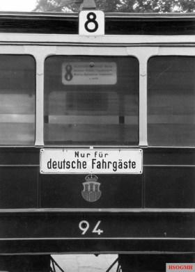 """Nur für Deutsche (Eng. """"Only for Germans"""") on the tram number 8 in occupied Kraków."""