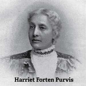 Harriet Forten Purvis