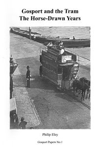 Gosport and the Tram: The Horse-Drawn Years