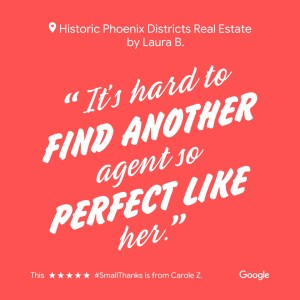 laura b,phoenix,realtor,historic,districts,real estate,agent,home,area,neighborhood,testimonials,best,historicphoenix,central