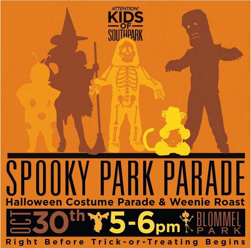 Spooky Park Parade: Tuesday, Oct. 30th
