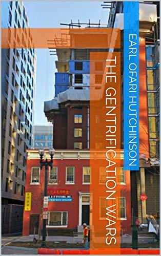 The Gentrification Wars Kindle Edition  by Ofari Hutchinson, Earl