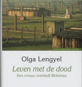 Leven met de dood - Olga Lengyel