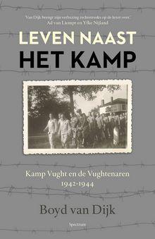 Leven naast het kamp – Boyd van Dijk