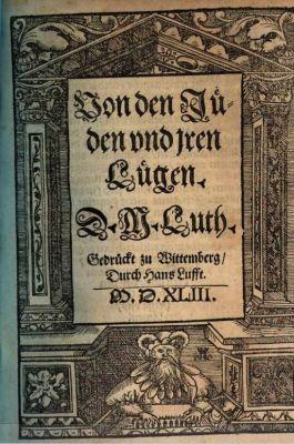 Maarten Luther (1483-1546) klaagde de kerk aan vanwege de aflaatpraktijken en geldt als grondlegger van de Hervorming, maar beschuldigde  in zijn boek 'Von den Juden und Iren Lügen' (1543), geheel in de geest van zijn tijd, de joden van het  vergiftigen van bronnen en plegen van oneerbare handelingen.