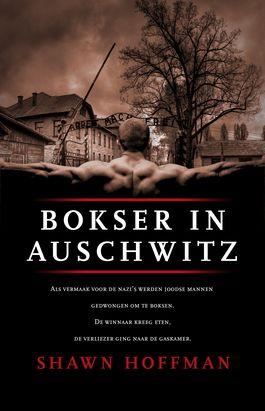 Bokser in Auschwitz - Shawn Hoffman