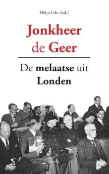 Jonkheer De Geer – Hülya Uslu (red.)