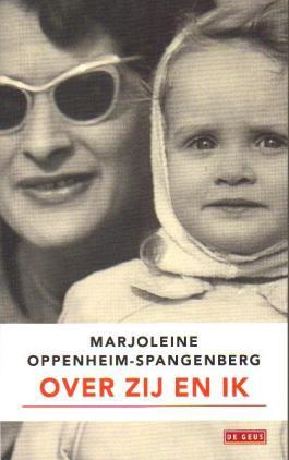 Over zij en ik -  Marjoleine Oppenheim-Spangenberg