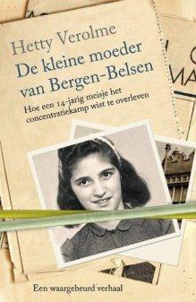 De kleine moeder van Bergen-Belsen - Hetty E. Verolme