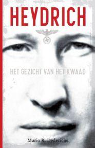 Heydrich, het gezicht van het kwaad – Mario R. Dederichs