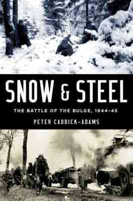 Snow and Steel. Battle of the Bulge 1944-45