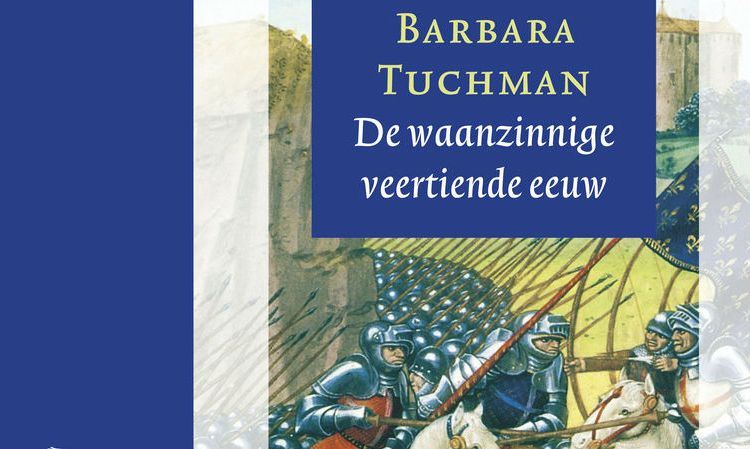 Barbara Tuchman - De waanzinnige veertiende eeuw