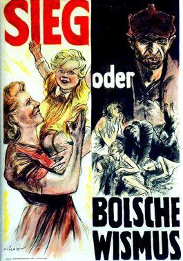 """""""Sieg oder Bolschewismus"""" - © Deutsches Historisches Museum, Berlin"""