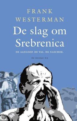 De slag om Srebrenica - Frank Westerman